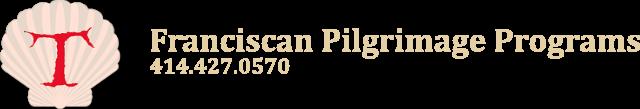 Franciscan Pilgrimages Programs