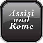 Assisi and Rome