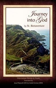 Journey Into God, St. Bonaventure